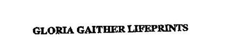 GLORIA GAITHER LIFE PRINTS