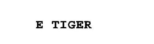 E TIGER