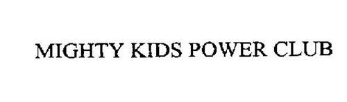 MIGHTY KIDS POWER CLUB