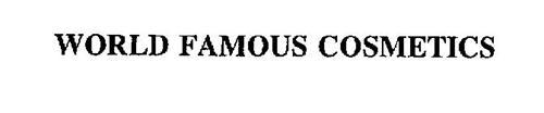 WORLD FAMOUS COSMETICS