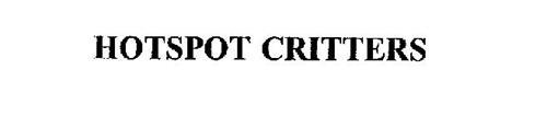 HOTSPOT CRITTERS