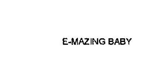 E-MAZING BABY