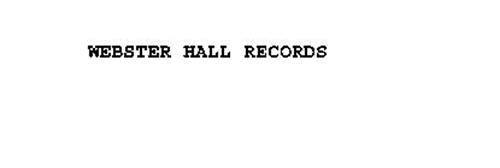 WEBSTER HALL RECORDS