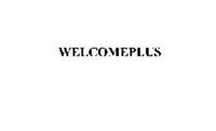 WELCOMEPLUS