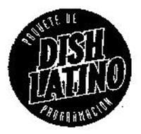 DISH LATINO PAQUETE DE PROGRAMACION