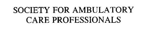 SOCIETY FOR AMBULATORY CARE PROFESSIONALS