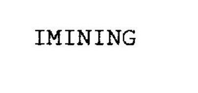 IMINING