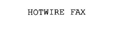 HOTWIRE FAX