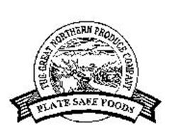 THE GREAT NORTHERN PRODUCE COMPANY PLATE SAFE FOODS