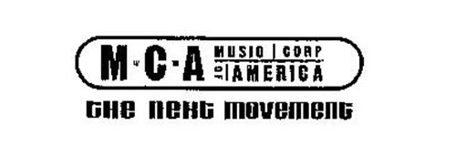 M C A MUSIC CORP OF AMERICA THE NEXT MOVEMENT