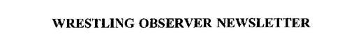 WRESTLING OBSERVER NEWSLETTER