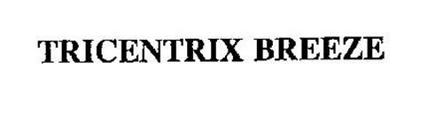 TRICENTRIX BREEZE