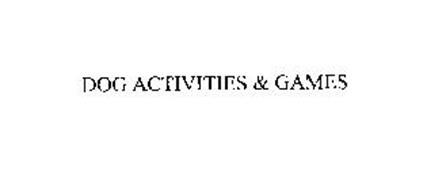 DOG ACTIVITIES & GAMES
