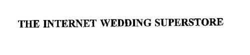 THE INTERNET WEDDING SUPERSTORE