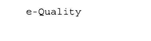 E-QUALITY
