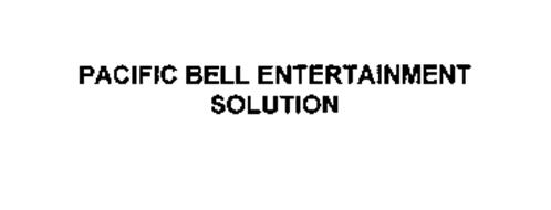 PACIFIC BELL ENTERTAINMENT SOLUTION