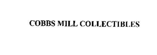 COBBS MILL COLLECTIBLES