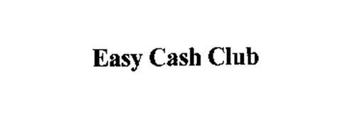 EASY CASH CLUB