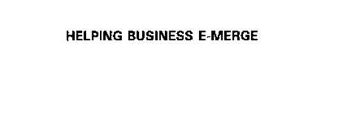 HELPING BUSINESS E-MERGE