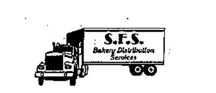 S.F.S. BAKERY DISTRIBUTION SERVICES