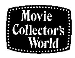 MOVIE COLLECTOR'S WORLD