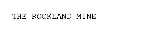 THE ROCKLAND MINE