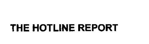 THE HOTLINE REPORT