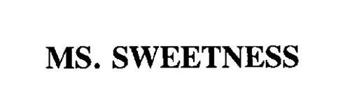 MS. SWEETNESS