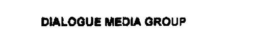 DIALOGUE MEDIA GROUP
