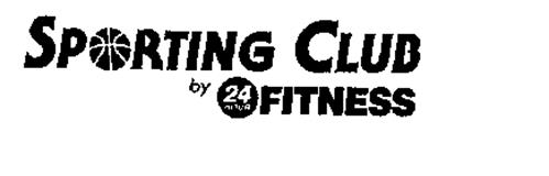 SPORTING CLUB BY 24 HOUR FITNESS
