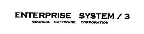 ENTERPRISE SYSTEM / 3 GEORGIA SOFTWARE CORPORATION