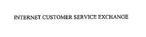INTERNET CUSTOMER SERVICE EXCHANGE