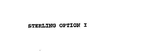 STERLING OPTION I