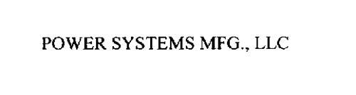 POWER SYSTEMS MFG., LLC