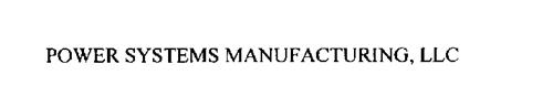 POWER SYSTEMS MANUFACTURING, LLC