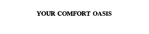 YOUR COMFORT OASIS