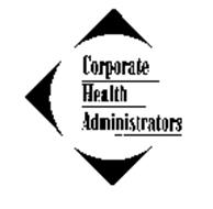 CORPORATE HEALTH ADMINISTRATORS
