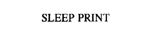 SLEEP PRINT