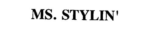 MS. STYLIN'
