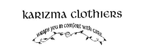 KARIZMA CLOTHIERS WRAPS YOU IN COMFORT WITH CARE