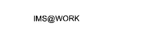 IMS@WORK