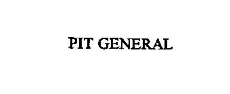 PIT GENERAL