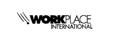 WORKPLACE INTERNATIONAL