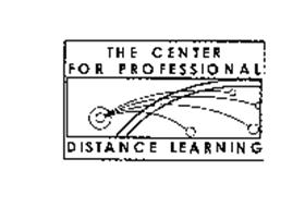 THE CENTER FOR PROFESSIONAL DISTANCE LEARNING