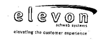 ELEVON SCHWAB SYSTEMS ELEVATING THE CUSTOMER EXPERIENCE