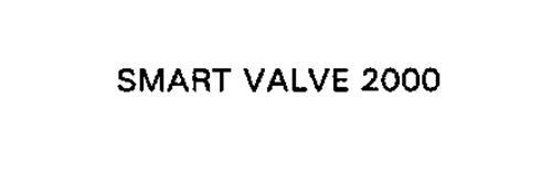 SMART VALVE 2000