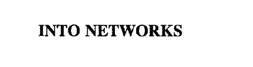INTO NETWORKS