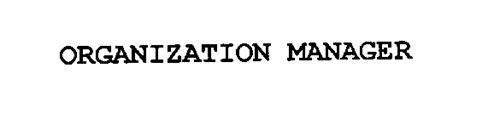 ORGANIZATION MANAGER