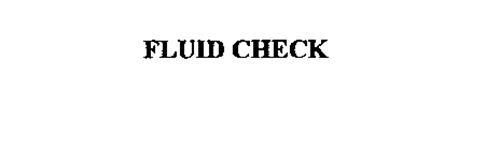 FLUID CHECK