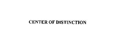 CENTER OF DISTINCTION